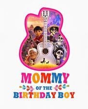 ::::::: DISNEY COCO::::MOMMY OF THE::BIRTHDAY BOY : T-SHIRT IRON ON TRANSFER