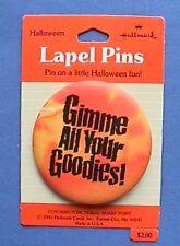 BUY1&GET1@50%~Hallmark PIN Halloween BUTTON-MOC Gimme Your Goodies Vtg