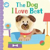 Little Learners The Dog I Love Best Finger Puppet Book, Parragon Books Ltd, New,