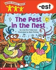 Word Family Tales -Est: Pest in the Nest, The by Huberman, Lisa Eve, Good Book