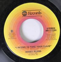 Soul 45 Bobby Bland - I Intend To Take Your Place / Sittin' On A Poor Man'S Thro