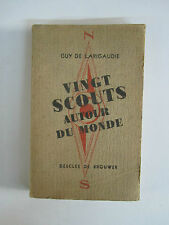 GUY DE LARIGAUDIE Vingt Scouts autour du monde 1948 illustrations photo.