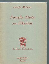 65671 - MELMAN Charles; Nouvelles études sur l'hystérie.