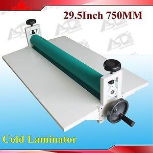 "All Metal Frame 29.5"" Manual Cold Roll Laminator Mount Laminating Machine 750MM"