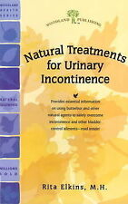 Natural Treatments for Urinary Incontinence by Rita Elkins, MH (Paperback)
