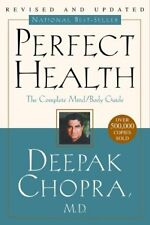Perfect Health: The Complete Mind/Body Guide, Revi