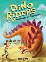 How to Scare a Stegosaurus, Paperback by Dare, Will, Brand New, Free shipping...