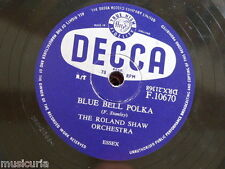 78rpm ROLAND SHAW ORCH blue bell polka / josephine waltz F10670