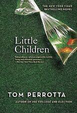 Little Children by Tom Perrotta (2005, Paperback)