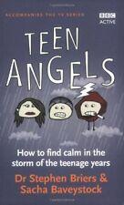Teen Angels,Dr Stephen Briers,Sacha Baveystock