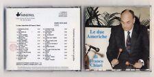 Cd LE DUE AMERICHE DI FRANCO CHIARI - PERFETTO Minstrel 1992 PROMO Quintetto