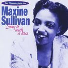 MAXINE SULLIVAN - SAY IT WITH A KISS CD NEW!