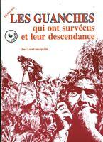 Livre les Guanches qui ont survécue et leur descendance 2009