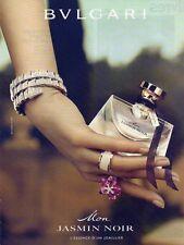 Publicité Advertising 2011  Parfum BVLGARI Mon JASMIN NOIR