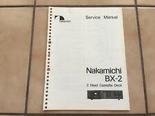Nakamichi BX-2 Service Manual - Very Nice!