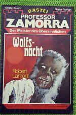 Professor Zamorra Nr. 17, Erstdruck, Wolfsnacht, Zustand: 1-