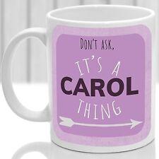Carol's mug, Its a Carol thing (Pink)