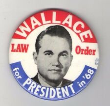 1968 George WALLACE pin 3rd Third  Party  pinback LAW & ORDER