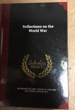 Reflections on the World War by Theobald Von Bethmann Hollweg (English) Hardcove