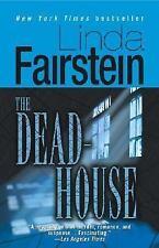 The Dead House Linda Fairstein Paperback