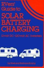 Rvers' Guide to Solar Battery Charging: 12 Volt DC-120 Volt AC Inverters