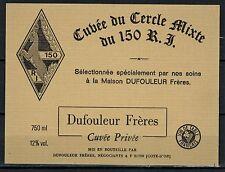 Etiquette de Vin - Bourgogne - Cuvée du Cercle Mixte du 150 R.I - Réf.n°101