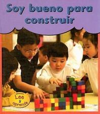 Soy Bueno Para Construir = I'm Good at Building (Spanish Edition)