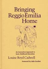 Early Childhood Education: Bringing Reggio Emilia Home : An Innovative...