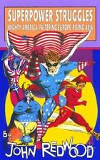 Superpower Struggles: Mighty America, Faltering Europe, Rising Asia-ExLibrary