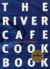 The River Cafe Cook Book,Rose Gray, Ruth Rogers