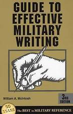 Guide to Effective Military Writing by William A. Mcintosh (Paperback, 2003)