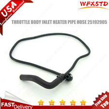 25192905 For 2011-18 CHEVY CRUZE SONIC 1.8L THROTTLE BODY INLET HEATER PIPE HOSE