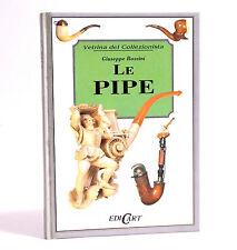 LE PIPE - VETRINA DEL COLLEZIONISTA - GIUSEPPE BOZZINI - EDICART 1995