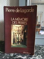 Dedicatoria Piedra De Lagarde La Mémoire Las Piedras Albin Michel 1979