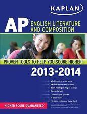 Kaplan AP Ser.: Kaplan AP English Literature and Composition 2013-2014 by Denise