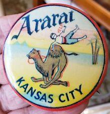 "Early 1900's ARARAT Kansas City Camel Pinback  2 1/4"""