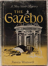 Wentworth, Patricia.  The Gazebo, a Miss Silver Mystery.  1st Ed., Later Print