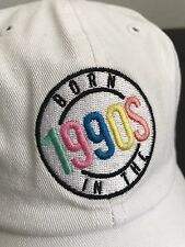 Born In The 1990s Embroidered Twill White Dad Hat Cap