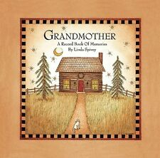 Grandmother: A Record Book of Memories by Linda D. Spivey