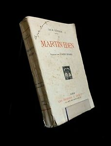 JACK LONDON : MARTIN EDEN . L'ÉDITION FRANÇAISE ILLUSTRÉE . EO FRANÇAISE 1921