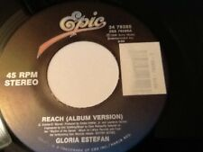 GLORIA ESTEFAN . REACH  ( ALBUM VERSION ) / REACH ( GOLD MEDAL EDIT)  NR MINT