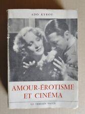 R40589 Amour-érotisme et cinéma - 1957 -Broché