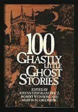 100 Ghastly Little Ghost Stories (Hardback, 1993) LIKE NEW, FREE POST+ TRACKING
