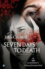 Seven Days To Death: (Writing as JJ Marric) by John Creasey (Paperback, 2013)