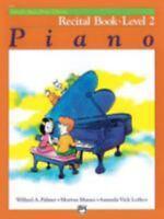 Alfred's Basic Piano Library Recital Book, Bk 2 by Palmer, Willard A., Manus, M