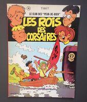 """TIBET. Le club des """" peur de rien """" n°40. Les Rois des corsaires. Dargaud 1975"""