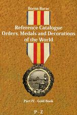 Barac Orden Medaillen der Welt Preiskatalog Orders Medals Part IV / P-Z Buch
