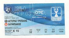 Orig.Ticket   Griechenland Pokal  2012/13  FINALE   ASTERAS TRIPOLIS - O.PIRÄUS
