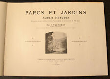 VACHEROT J.: PARCS ET JARDINS. ALBUM D'ETUDE, 1925, 402 fig. , 126 planches.