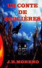 Un Conte de Sorcières by J Moreno (2014, Paperback)